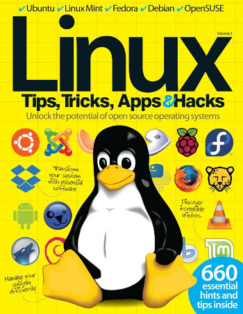 Linux Tips, Tricks, Apps & Hacks Volume 2