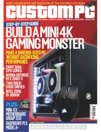 Custom PC Issue 185