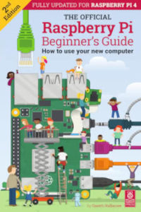 The Official Raspberry Pi Beginner's Guide, 2nd Edition