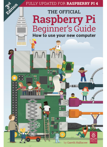 The Official Raspberry Pi Beginner's Guide Third Edition