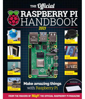The Official Raspberry Pi Handbook 2021